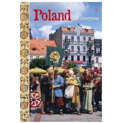 Polska dla każdego. Poland for everyone. Wersja angielskojęzyczna (opr. twarda)