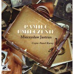 Pamięć i milczenie. Audiobook (CD/Mp3) + zakładka do książki GRATIS