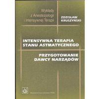 Leksykony techniczne, Intensywna terapia stanu astmatycznego (opr. miękka)