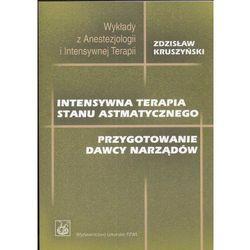 Intensywna terapia stanu astmatycznego (opr. miękka)