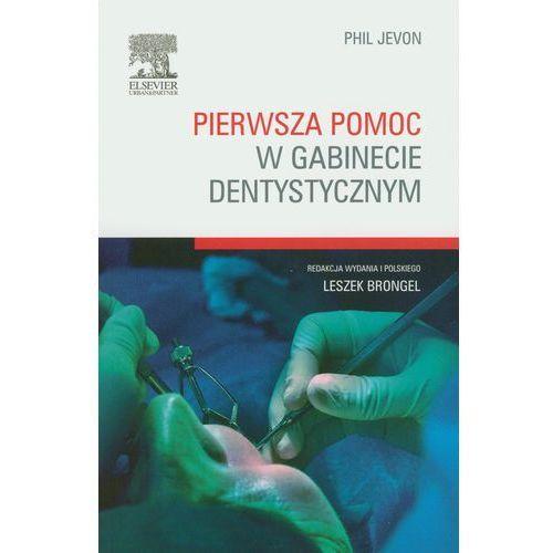 Książki medyczne, Pierwsza pomoc w gabinecie dentystycznym (opr. miękka)