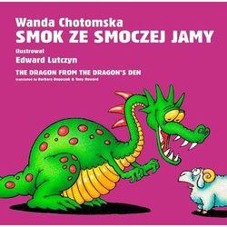 Smok ze smoczej jamy / The dragon from the dragon's den (opr. kartonowa)