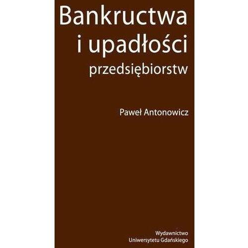 Pozostałe książki, Bankructwa i upadłości przedsiębiorstw. Darmowy odbiór w niemal 100 księgarniach!