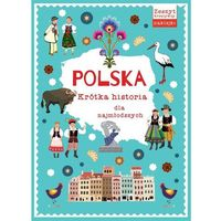 Książki dla dzieci, Polska Krótka historia dla najmłodszych (opr. miękka)