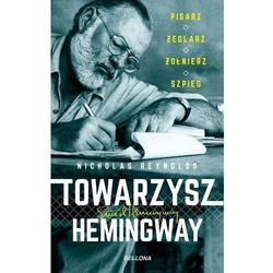Towarzysz Hemingway. Pisarz, żeglarz, żołnierz... (opr. broszurowa)