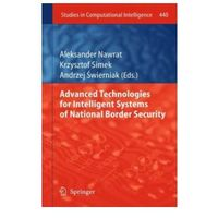 Informatyka, Advanced Technologies for Intelligent Systems of National Border Security