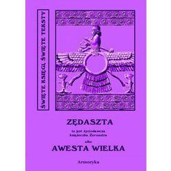 Awesta Wielka - Autor nieznany, Ignacy Pietraszewski (tłumacz)