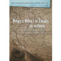 E-booki, Polacy z Wilna i ze Żmudzi na zesłaniu. Pamiętniki Józefa Bogusławskiego i księdza Mateusza Wejta