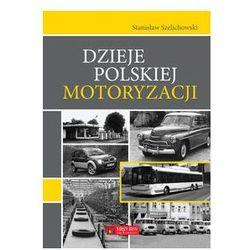 Dzieje polskiej motoryzacji (opr. twarda)