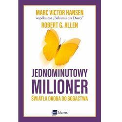 Jednominutowy milioner - Mark Victor Hansen (opr. miękka)