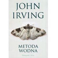 Powieści, Metoda wodna - John Irving (opr. miękka)