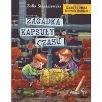Książki dla dzieci, Zagadka kapsuły czasu ignacy I mela na tropie złodzieja (opr. twarda)