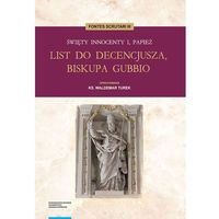 E-booki, Święty Innocenty I, papież. List do Decencjusza, biskupa Gubbio - Waldemar Turek (PDF)