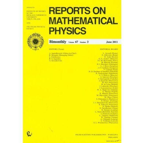 Matematyka, Reports on Mathematical Physics 67/3 (opr. miękka)