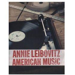 Annie Leibovitz. American Music (opr. twarda)