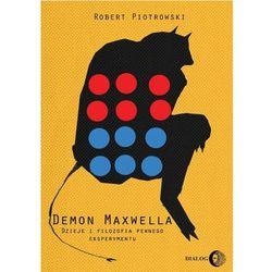 Demon Maxwella Dzieje i filozofia pewnego eksperymentu (opr. miękka)