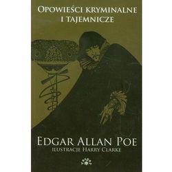 Opowieści kryminalne i tajemnicze [Poe Edgar Allan] (opr. miękka)