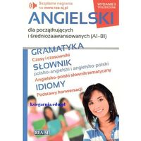 Książki do nauki języka, Angielski dla początkujących i średniozaawansowanych (A1-B1) - Praca zbiorowa (opr. miękka)