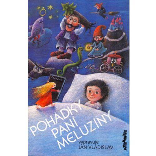 Pozostałe książki, Pohádky paní Meluzíny Jan Vladislav; Vlasta Baránková