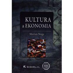 Kultura a ekonomia - Marian Noga (opr. miękka)