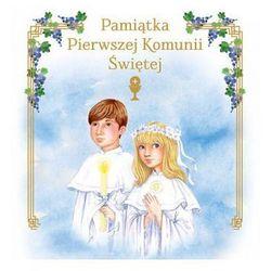 Pamiątka Pierwszej Komunii Świętej (opr. twarda)
