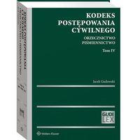 Biblioteka biznesu, Kodeks postępowania cywilnego orzecznictwo t.4 piśmiennictwo - jacek gudowski