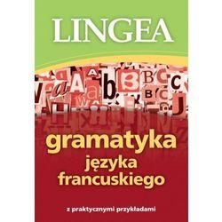 Gramatyka języka francuskiego - Lingea (opr. miękka)