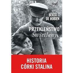 Przekleństwo Swietłany. Historia córki Stalina - Beata de Robien (EPUB)