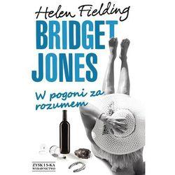 Bridget Jones W pogoni za rozumem Fielding Helen (opr. miękka)
