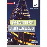 Książki do nauki języka, Quartier d'affaires podręcznik poziom A1 - Delphine Jegou, Mari Paz Rosillo (opr. miękka)