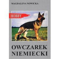 Hobby i poradniki, Owczarek niemiecki (wyd. 2020) - nowicka magdalena (opr. miękka)