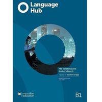 Książki do nauki języka, Language hub split ed. pre-inter. b1 sb a + app - daniel brayshaw, john hird