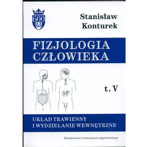 Książki medyczne, Fizjologia człowieka t5 Układ trawienny i wydzielanie wewnętrzne (opr. kartonowa)