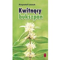Książki religijne, Kwitnący Bukszpan (opr. miękka)