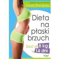 Hobby i poradniki, Dieta na płaski brzuch zrzuć aż 8 kg w 14 dni (opr. miękka)