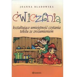 Ćwiczenia kształtujące umiejętność czytania tekstu ze zrozumieniem (opr. broszurowa)