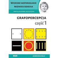 Książki dla dzieci, Terapia sprawności motorycznej.Grafopercepcja cz.1