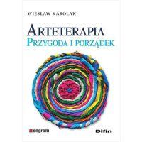 Książki medyczne, Arteterapia. Przygoda i porządek (opr. broszurowa)