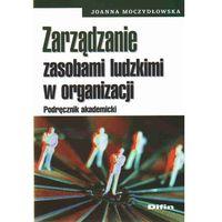 Psychologia, Zarządzanie zasobami ludzkimi w organizacji (opr. miękka)