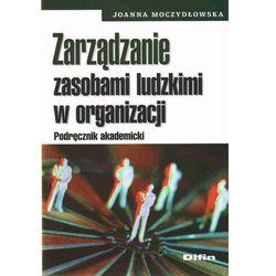 Zarządzanie zasobami ludzkimi w organizacji (opr. miękka)