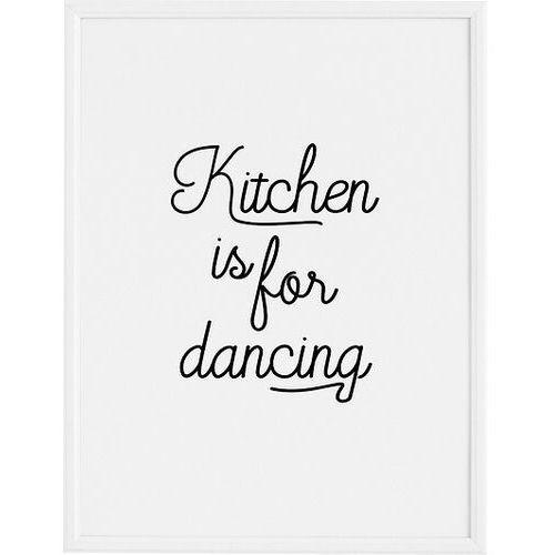 Plakaty, Plakat Kitchen is for Dancing 70 x 100 cm