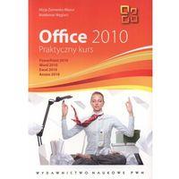 Informatyka, Office 2010 Praktyczny kurs - Żarowska-Mazur Alicja, Węglarz Waldemar (opr. miękka)