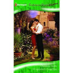 W ogrodach Castelfino - Christina Hollis