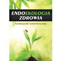 Książki medyczne, Endoekologia zdrowia (opr. broszurowa)