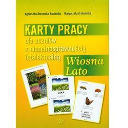 Karty pracy dla uczniów z niepełnosprawnością intelektualną Wiosna Lato (opr. miękka)