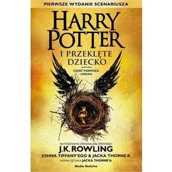 Harry Potter i Przeklęte Dziecko. Część pierwa i druga - Joanne K. Rowling (opr. miękka)
