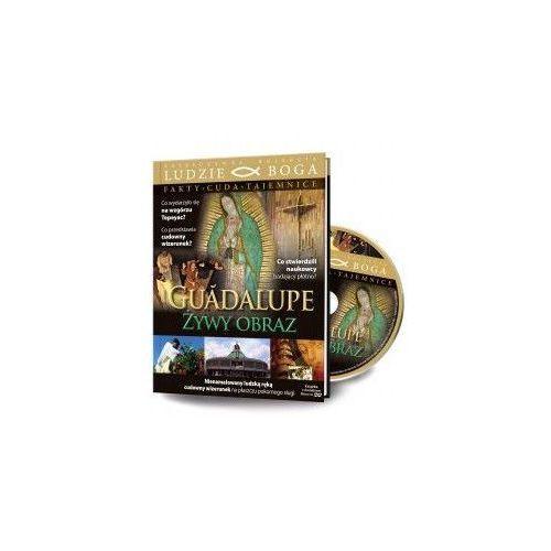 Filmy religijne i teologiczne, GUADALUPE - ŻYWY OBRAZ + Film DVD wyprzedaż 01/19 (-20%)