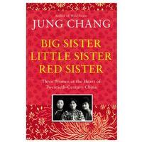 Książki do nauki języka, Big Sister, Little Sister, Red Sister - Chang Jung - książka (opr. miękka)