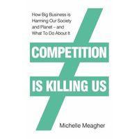 Książki do nauki języka, Competition is Killing Us - Meagher Michelle - książka