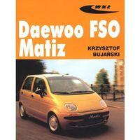 Biblioteka motoryzacji, Daewoo FSO Matiz (opr. miękka)